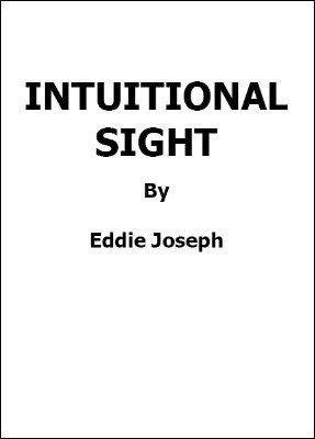 Intuitional Sight by Eddie Joseph