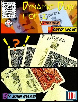 "Joker' Wave: A killer double-whammy ""B'wave"" by John Gelasi"