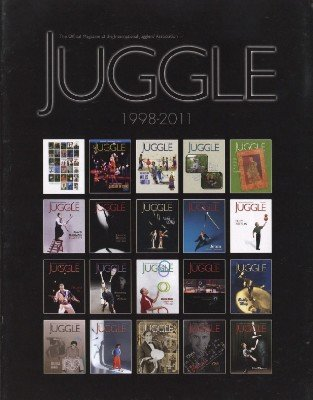 Juggle 1998-2011 by International Jugglers' Association