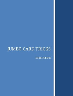 Jumbo Card Tricks by Eddie Joseph