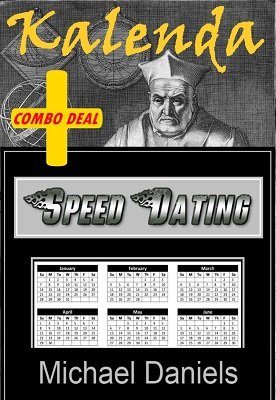 Kalenda and Speed Dating Combo by Michael Daniels