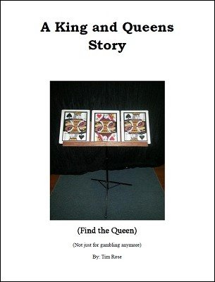 A King and Queens Story by Timothy Rose