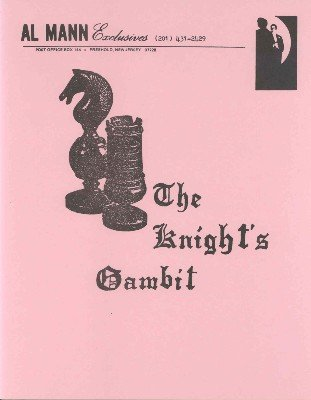 The Knight's Gambit by Al Mann