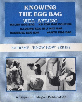 Knowing the Egg Bag (Know-How Series) by Will Ayling