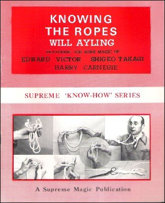 Knowing The Ropes (Know-How Series) by Will Ayling