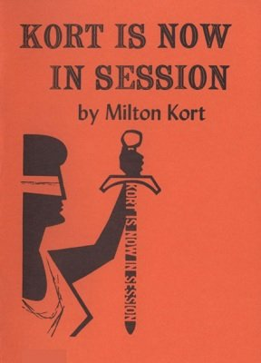 Kort Is Now In Session by Milton Kort