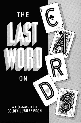 The Last Word on Cards by Rufus Steele