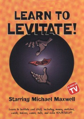 Learn to Levitate (for resale) by Michael Maxwell