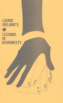 Lessons in Dishonesty by Laurie Ireland