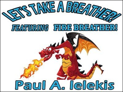 Let's Take A Breather by Paul A. Lelekis