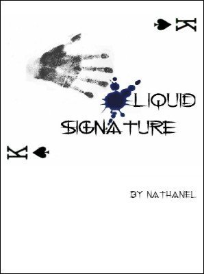 Liquid Signature by Nathaniel