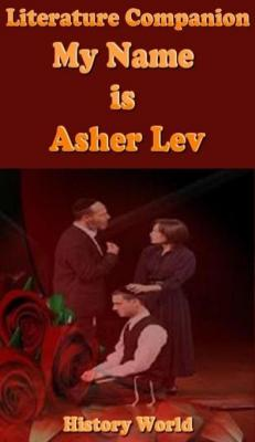 Literature Companion: My Name Is Asher Lev by History World