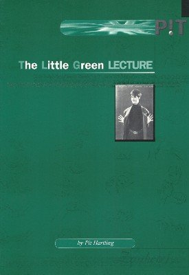 The Little Green Lecture by Pit Hartling