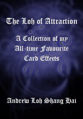 The Loh of Attraction by Andrew Loh