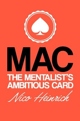 MAC: The Mentalist's Ambitious Card by Nico Heinrich