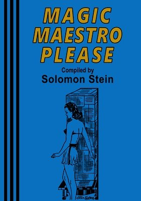 Magic Maestro Please by Solomon Stein