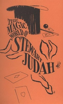 The Magic World of Stewart Judah by Stewart Judah