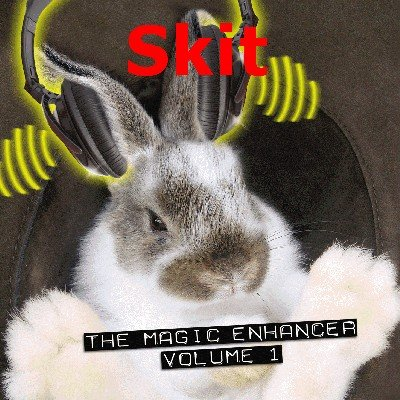 Magic Enhancer 1: Skit by Robert Haas
