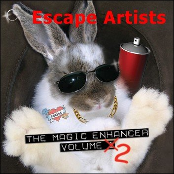 Magic Enhancer 2: Escape Artists by Robert Haas