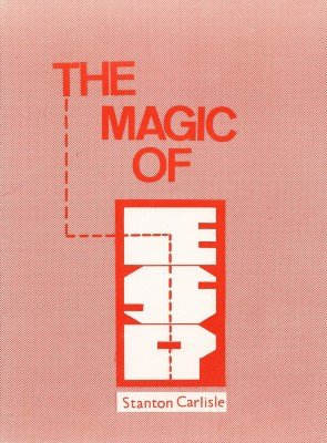 The Magic of ESP by Stanton Carlisle