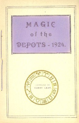 Magic of the Depots 1924 by Harry Leat