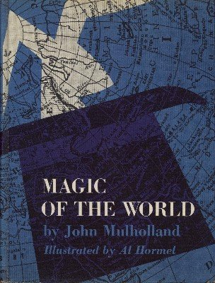Magic of the World by John Mulholland