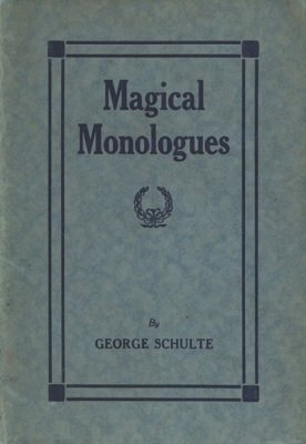 Magical Monologues (softcover) by George Schulte
