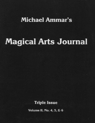 Magical Arts Journal Volume 2 Issue 4, 5 and 6 by Michael Ammar & Adam J. Fleischer