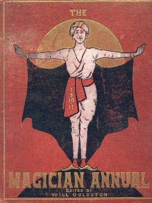 Magician Annual 1910-11 by Will Goldston