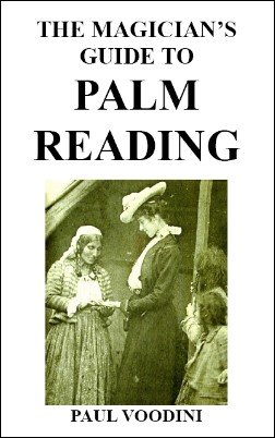 The Magician's Guide to Palm Reading by Paul Voodini