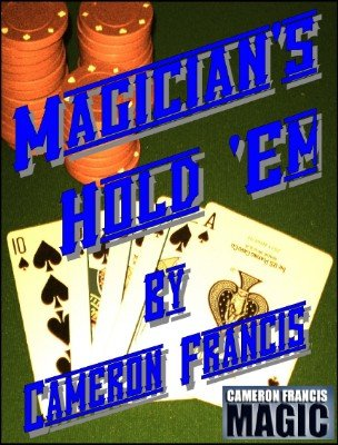 Magician's Hold'em by Cameron Francis
