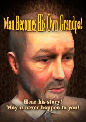 Man Becomes His Own Grandpa by Dave Arch