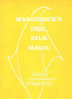 Marconick's Unique Silk Magic by Marconick