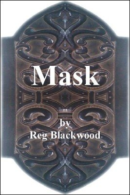 Mask: a peek pad by Reg Blackwood