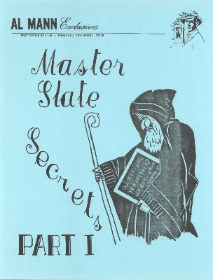 Master Slate Secrets Part I by Al Mann