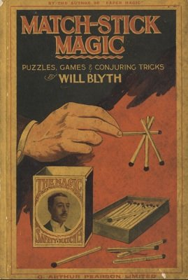 Match-Stick Magic by Will Blyth