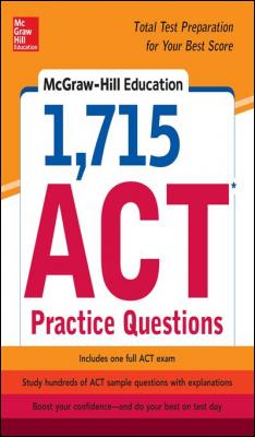 McGraw-Hill Education 1,715 ACT Practice Questions by Drew Johnson