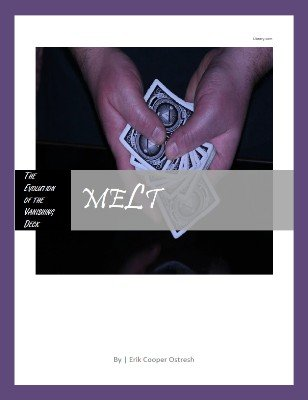 meLt: The Evolution of the Vanishing Deck by Erik Ostresh
