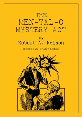 The Men-Tal-O Mystery Act by Robert A. Nelson