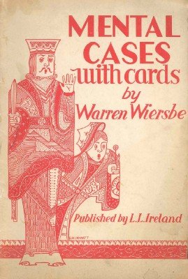 Mental Cases with Cards by Warren W. Wiersbe
