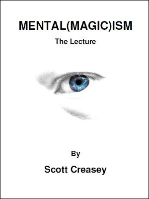 Mental(Magic)ism by Scott Creasey