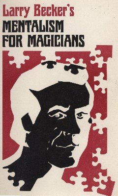 Mentalism for Magicians by Larry Becker