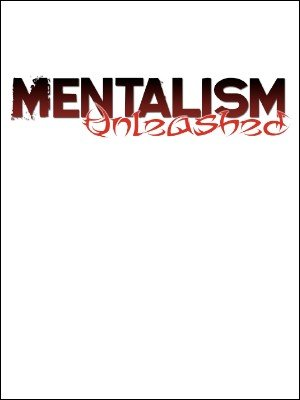 Mentalism Unleashed by Anonymous