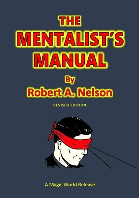 The Mentalist's Manual by Robert A. Nelson
