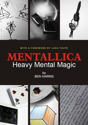 Mentallica: Heavy Mental Magic by (Benny) Ben Harris
