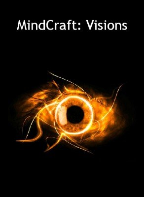 MindCraft: Visions by Bill Dekel