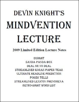 Mindvention 2009 Lecture Notes by Devin Knight