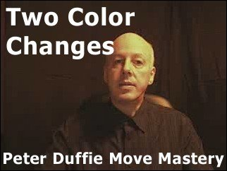 Two Color Changes by Peter Duffie