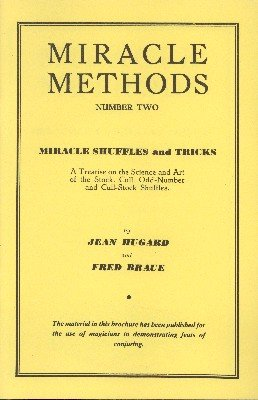 Miracle Shuffles and Tricks - Miracle Methods No. 2 by Jean Hugard & Fred Braue