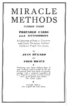 Prepared Cards and Accessories - Miracle Methods No. 3 by Jean Hugard & Fred Braue